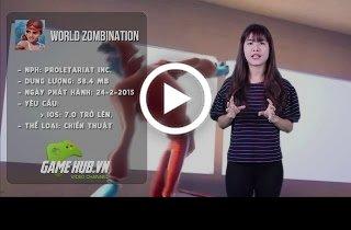 World Zombination - Thống lĩnh đội quân Zombie/Loài người hùng hậu - iOS